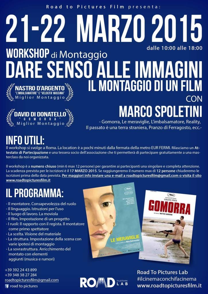 MONTAGGIO con MARCO SPOLETINI Road To Pictures Film