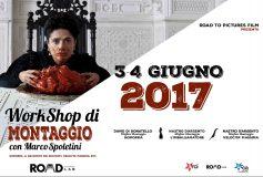 3/4 GIUGNO 2017 – WORKSHOP DI MONTAGGIO con MARCO SPOLETINI