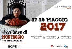 27/28 MAGGIO 2017 – WORKSHOP DI MONTAGGIO con MARCO SPOLETINI
